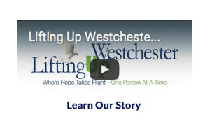 "Lifting Up Westchester ""Learn Our Story"" Video Icon"
